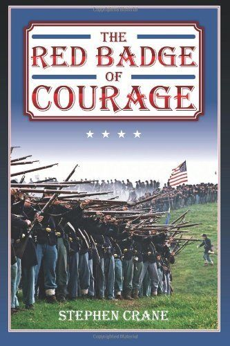 The Red Badge Of Courage By Stephen Crane Http Www Amazon Com Dp 1619491729 Ref Cm Sw R Pi Dp Kuzcqb0m1wrt8 With Images Stephen Crane Courage Books