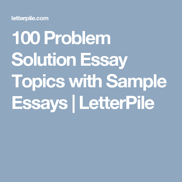 Propose a solution essay