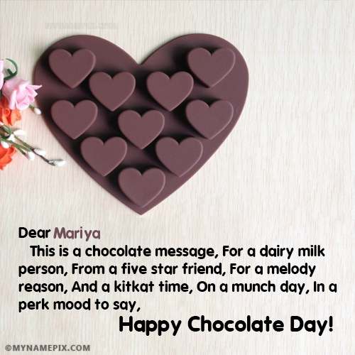 The Name Mariya Is Generated On Chocolate Day Quotes Pic With Name