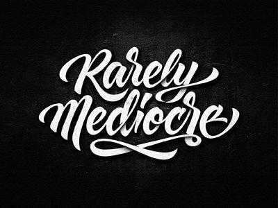 Rarely Mediocre by Dalibor Momcilovic