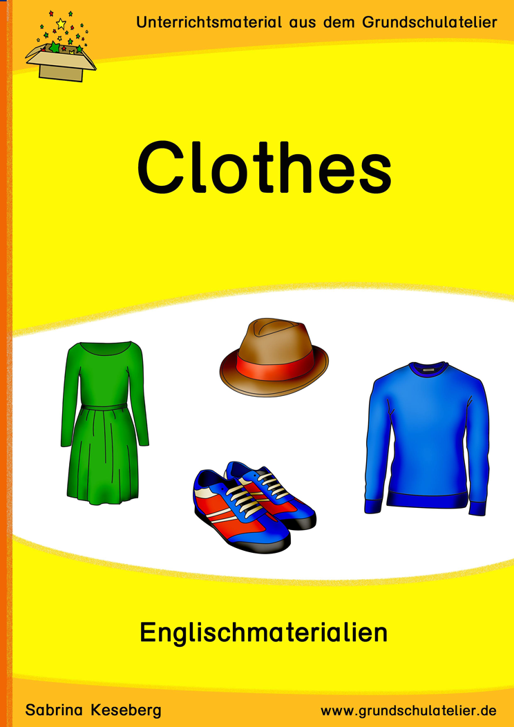 clothes kleidung unterrichtsmaterial f r die grundschule englisch grundschule. Black Bedroom Furniture Sets. Home Design Ideas