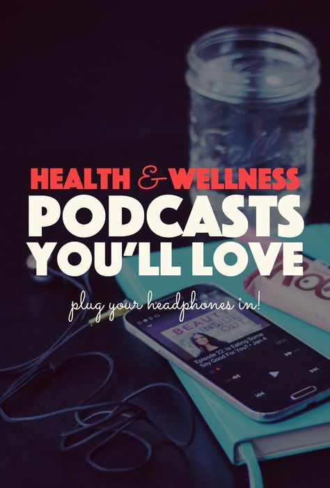 5 Health and Wellness Podcasts You'll Love | Coconut ...