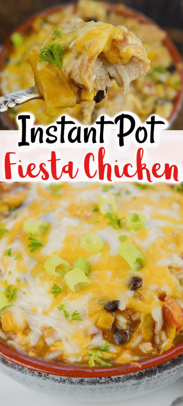 The Ultimate Instant Pot Fiesta Chicken #instantpotchickenrecipes
