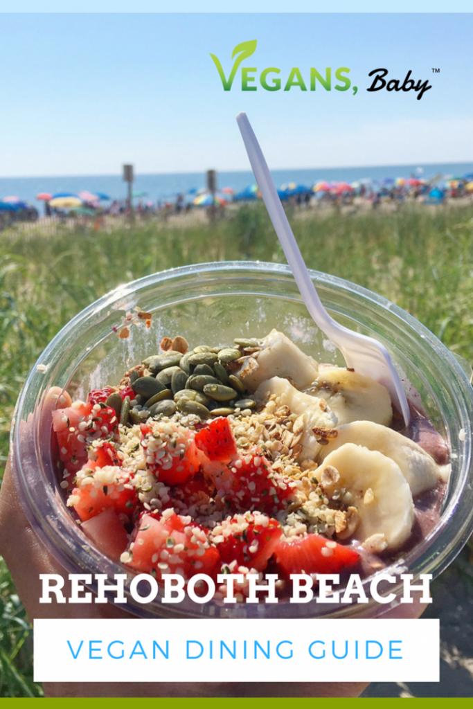 Vegan Dining In Rehoboth Beach Guide Vegans Baby Beach Meals Rehoboth Beach Rehoboth Beach Delaware