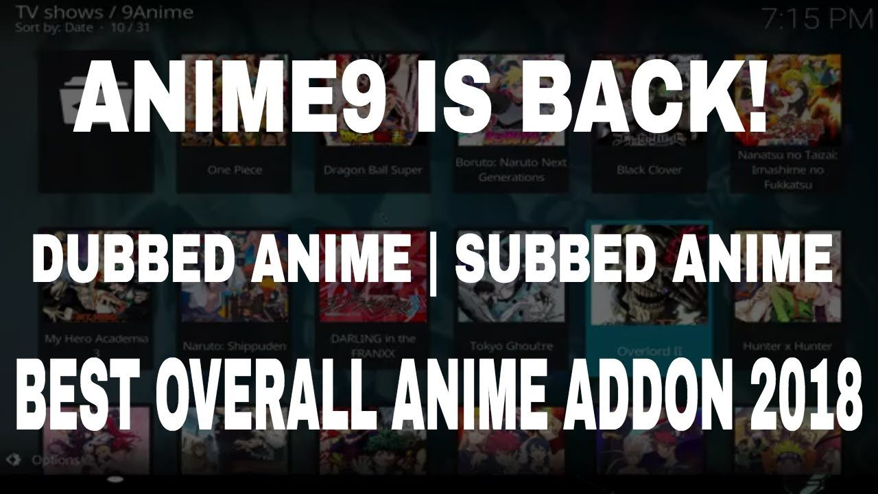 BEST OVERALL ANIME ADDON FOR KODI 2018| DUBBED ANIME, SUBBED
