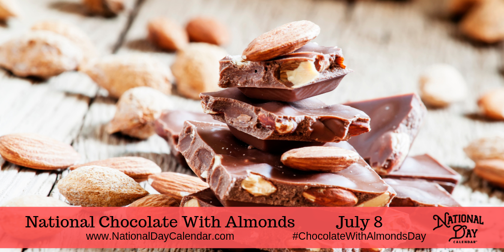National Chocolate With Almonds Day July 8 National Day Calendar Chocolate Manufacturers Chocolate Benefits Almond