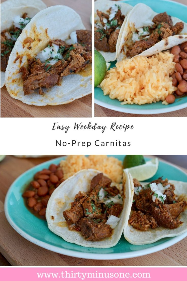 Weekday meals don't have to be complicated. These Carnitas recipe is quick to make and delicious.