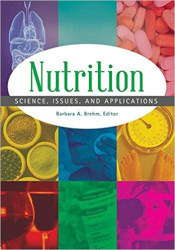 Nutrition Science Issues And Applications Pdf In 2020 Nutrition Science Nutrition Science