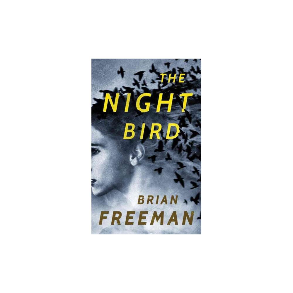 Night Bird (Unabridged) (CD/Spoken Word) (Brian Freeman)