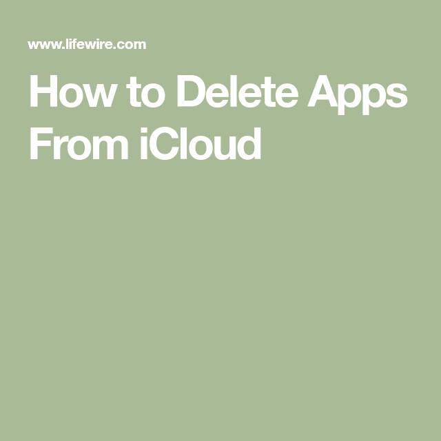 How to Delete Apps From iCloud Icloud, App, Android apps