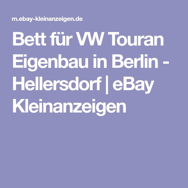 Bett für VW Touran Eigenbau in Berlin Hellersdorf eBay