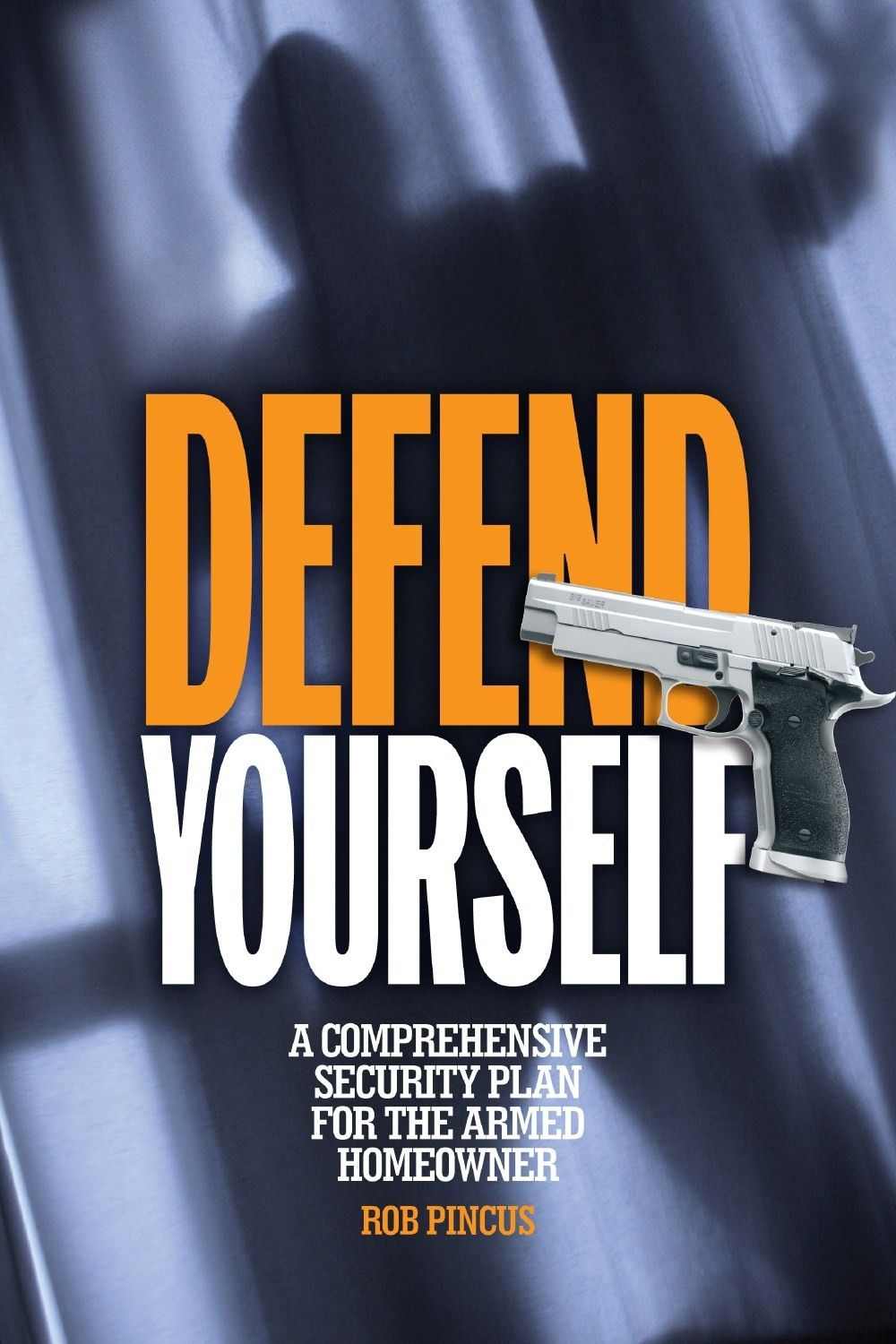 Defend Yourself A Comprehensive Security Plan for the
