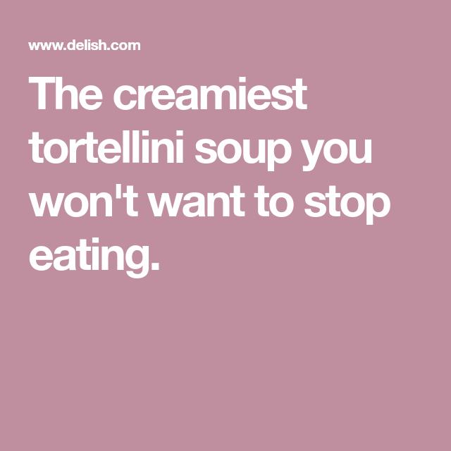 Creamy Parm Tomato Soup Recipe Creamy Tortellini Soup Tortellini Soup Soup