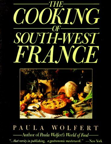 The Cooking of South-West France by Paula Wolfert (PB 1st Library Edition 1st Pr full #line c1988 Perennial).