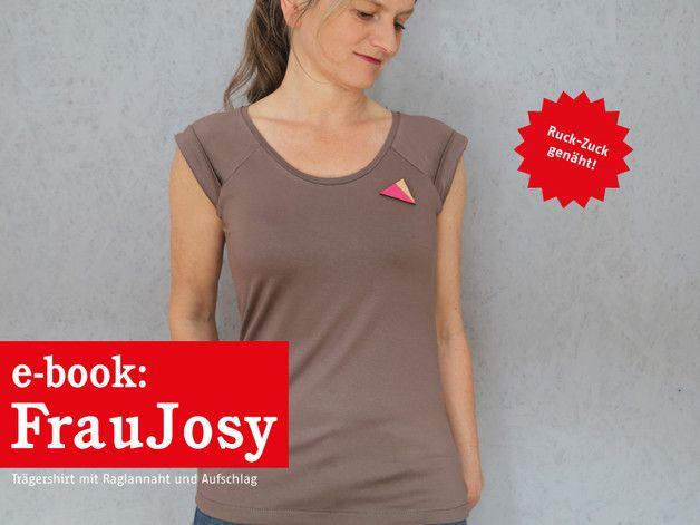 Nähanleitungen Mode Ebook Fraujosy Trägershirt Mit Aufschlag
