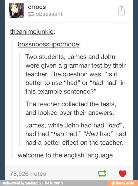 This Had Had Me Laughing For A Few Minutes Get It Hahaha Grammar Memes Funny Tumblr Posts Tumblr Funny