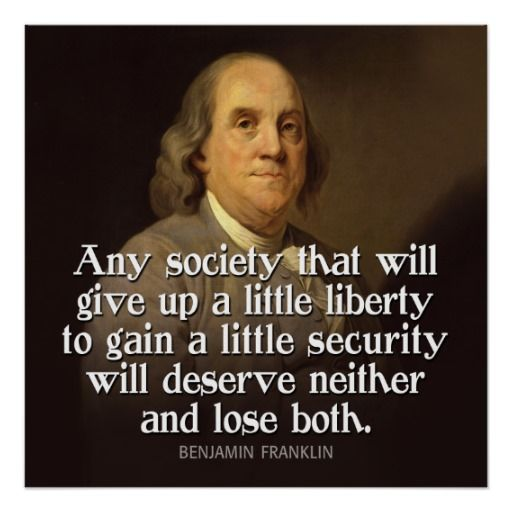 Benjamin Franklin Quotes Ben Franklin Quote Any Society That Will Giveposter  American