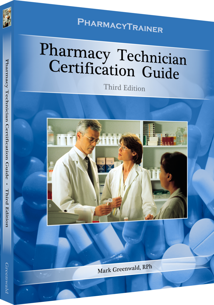 PharmacyTrainer PTCB Certification Review Book for the