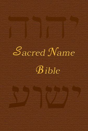 Sacred Name Bible, Updated King James Version, The Prophets by YHVH Almighty. $3.58. Publisher: Olive Press Messianic and Christian Publisher (April 28, 2011). 507 pages