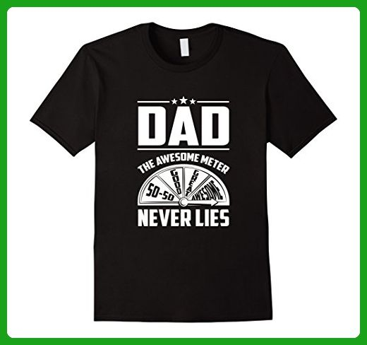 Mens Dad Awesome Meter Never Lies T-Shirt Large Black - Relatives and family shirts (*Amazon Partner-Link)