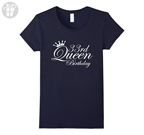 Womens 33rd Queen 33 Year Old Birthday Gift Ideas For Her Medium Navy