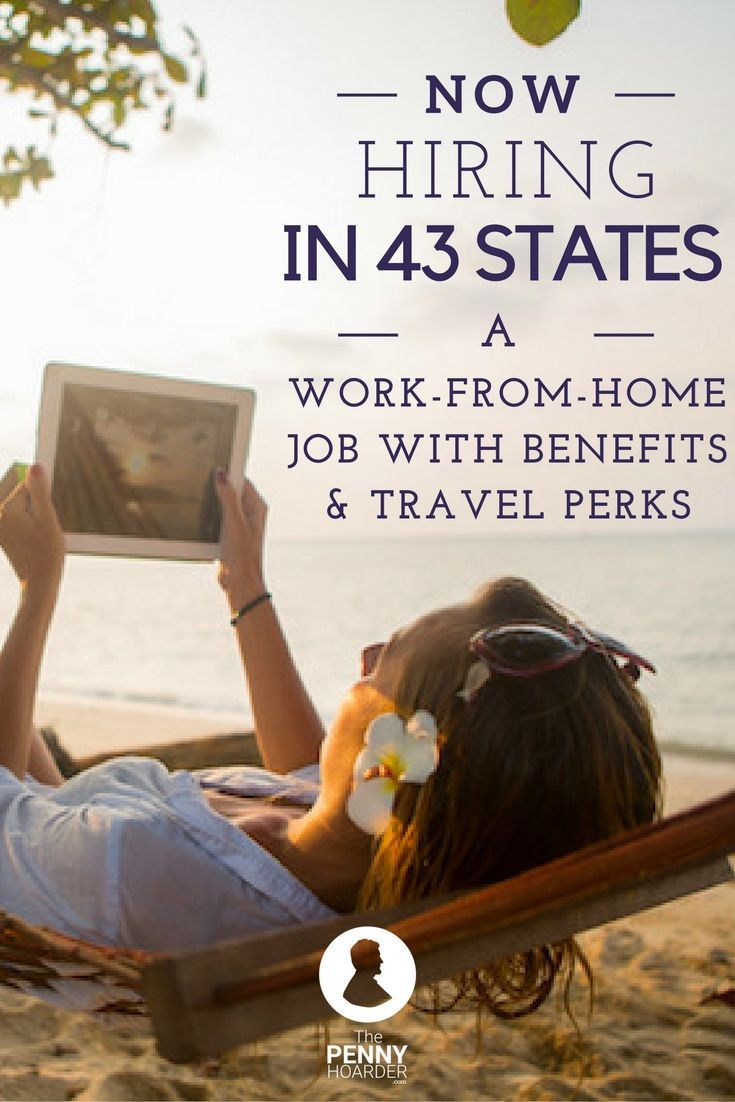 Now Hiring In 42 States A Work From Home Job With Benefits