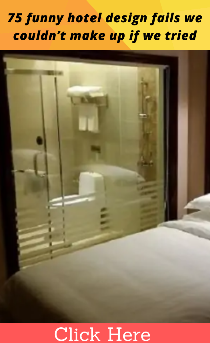70 Seriously Funny Hotel Design Fails We Couldn T Make Up If We