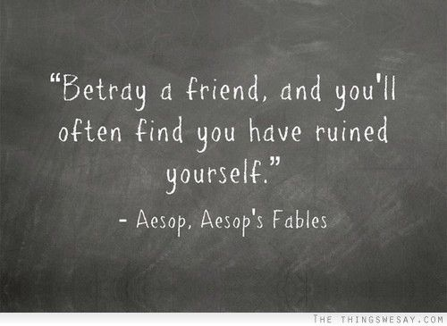 Very True You Ll Find Out The Hard Way Betrayal Quotes Friendship Betrayal Quotes Bad Friend Quotes