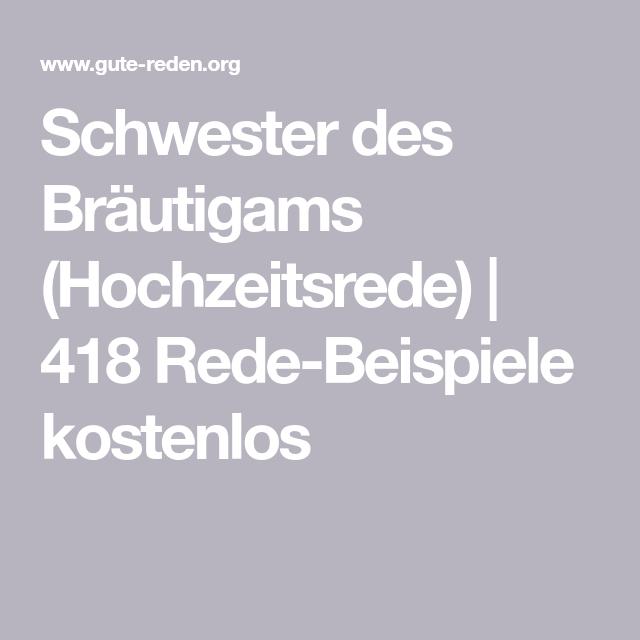 Schwester Des Brautigams Hochzeitsrede 418 Rede Beispiele Kostenlos Hochzeitsreden Schwester Hochzeit Rede Hochzeit