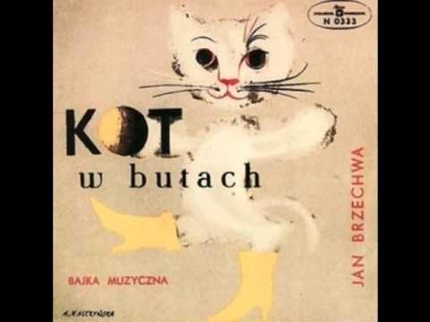 Kot W Butach Jan Brzechwa Bajka Muzyczna For Children Pinterest