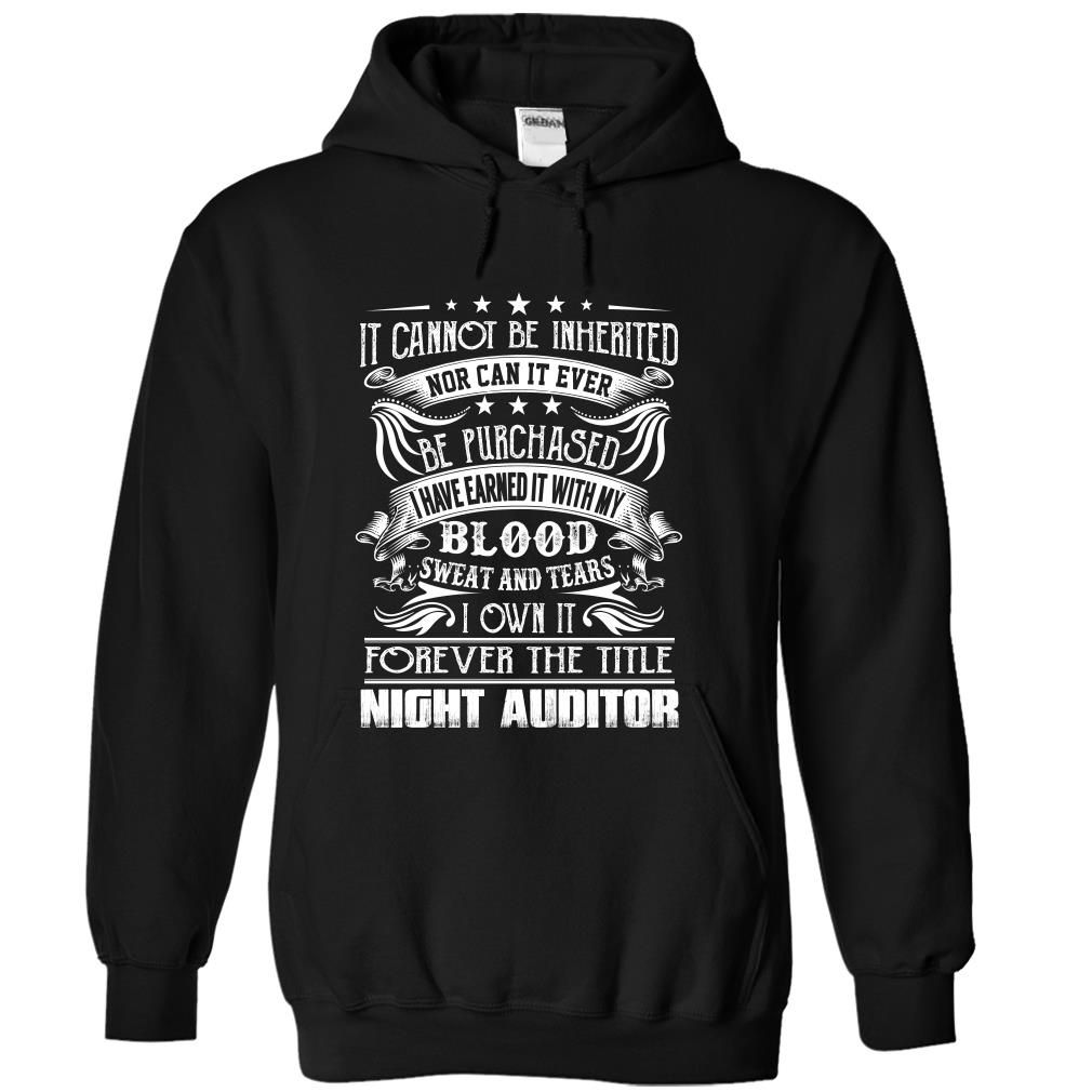 Night Auditor  Job Title T Shirts Hoodies Check Price