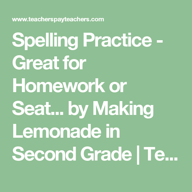 Spelling Practice - Great for Homework or Seat... by Making Lemonade in Second Grade | Teachers Pay Teachers
