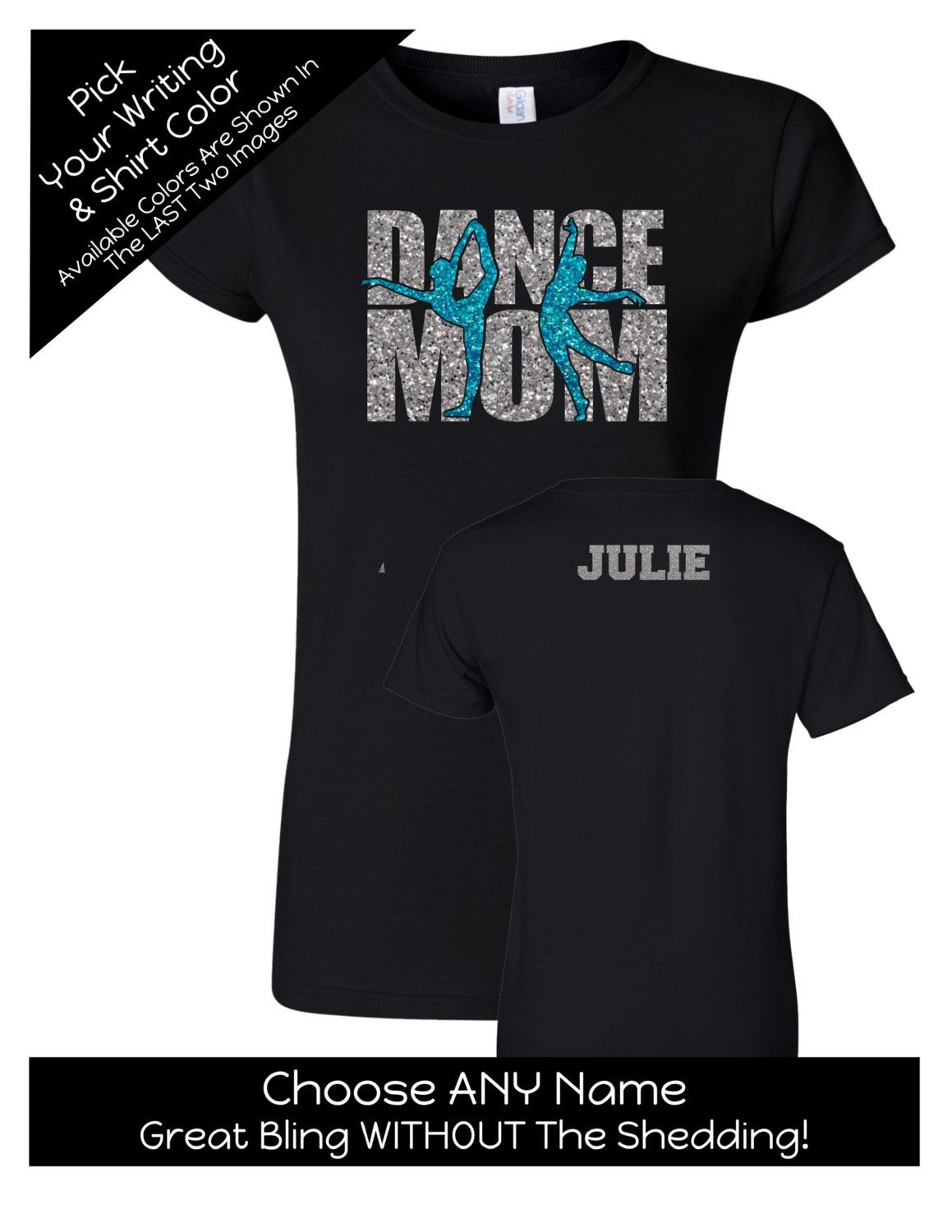 9e5ed9297825  Dance Mom Shirt 2 With a Name on the  Back- Personalize the Colors