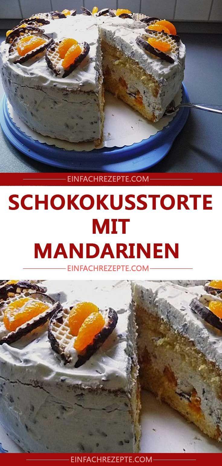 Schokokusstorte Mit Mandarinen Kuchen Und Torten Rezepte Kuchen Und Torten Backideen