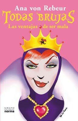 Libro: Todas Brujas.    ~Que alguien me lo regale...a ver si siendo bruja y MALA...me va mejor.~