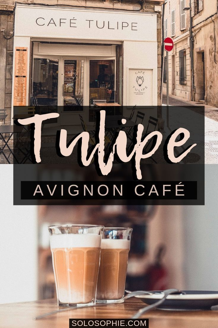 Café Tulipe Where to Find the Best Coffee in Avignon