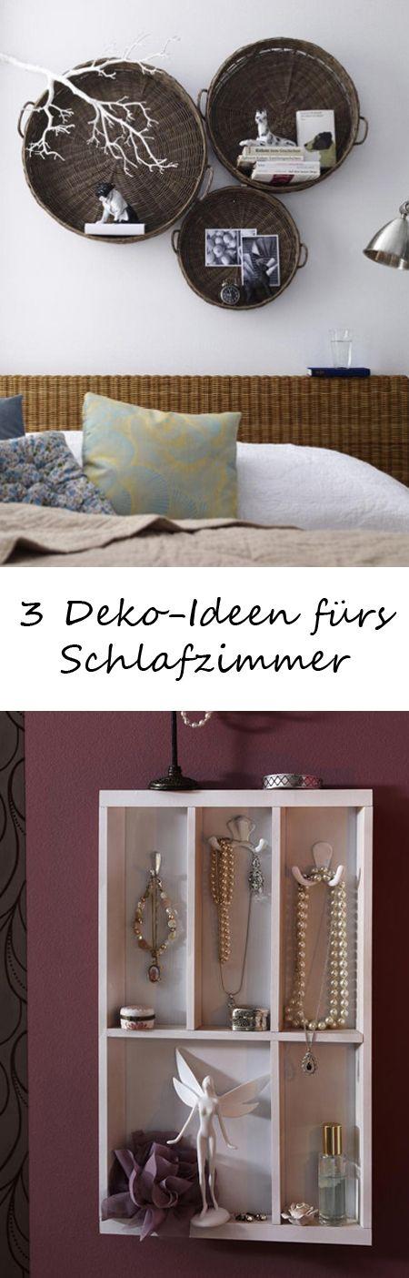 Drei Deko-Ideen fürs Schlafzimmer DIY ideas, Decoration and Bedrooms