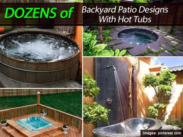 Charmant Dozens Of Backyard Patio Designs With Hot Tubs