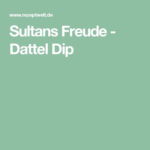 Sultans Freude - Dattel Dip