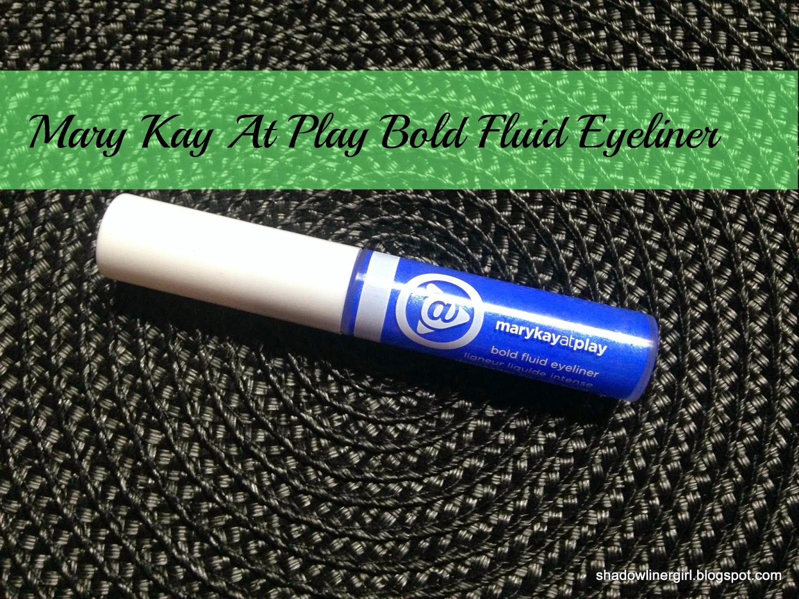 Mary Kay At Play Bold Fluid Eyeliner Review Eyeliner reviews