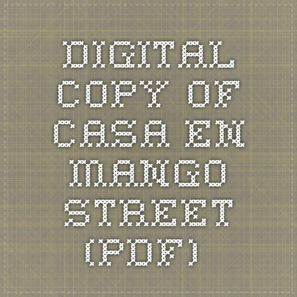 Digital copy of Casa en Mango Street (PDF) | Casa en Mango Street ...