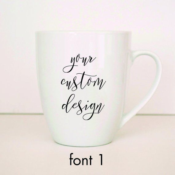 Custom Mug, Personalized Mug, Vinyl Design, Customized Mug, Personal Design, Custom Quote Mug, Custo #custommugs
