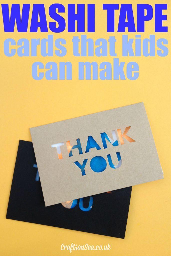 Washi Tape Cards Kids Can Make Washi Tape Cards Washi Tape And Washi