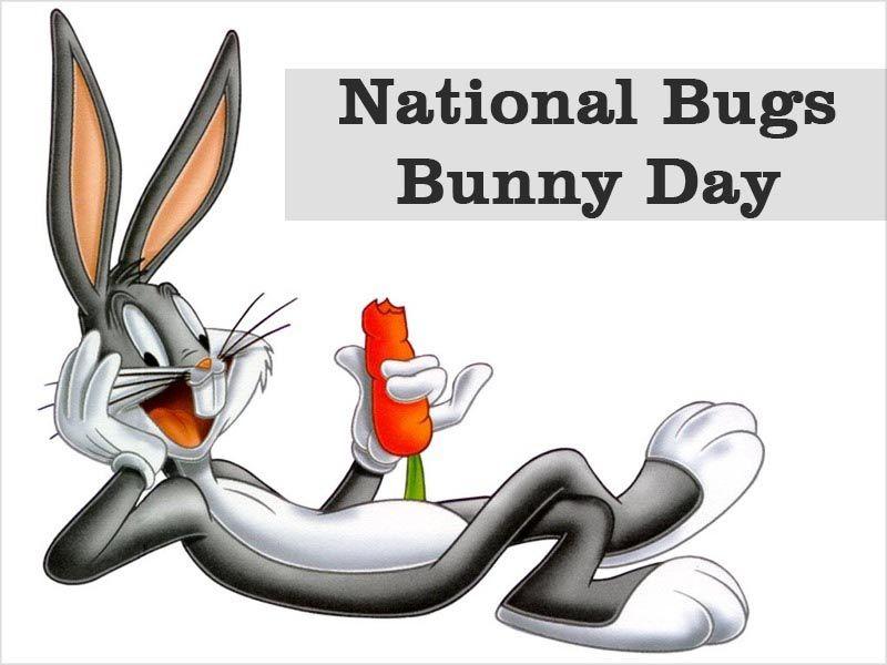 Happy National Bugs Bunny Day Nationalbugsbunnyday