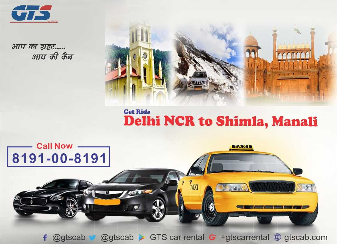 Delhi NCR to Shimla, Manali, Mussoorie Car rental, Cab