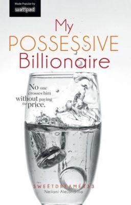 My Possessive Billionaire | Billionaire Romance Stories | Livros