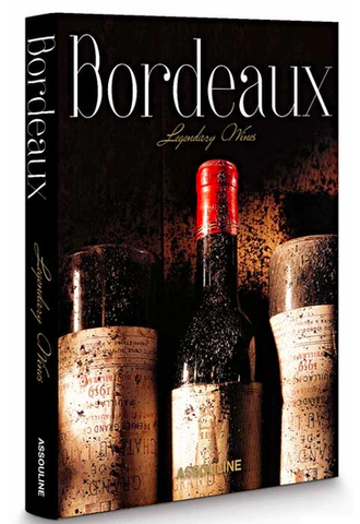 Assouline Books Bordeaux Legendary Wines By Michel Dovaz