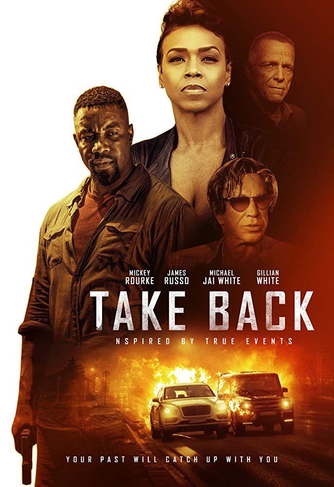 Take Back 2020 Online Subtitrat In Romana Hd Michael Jai White Mickey Rourke Thriller Movies