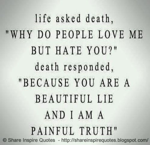 Life Asked Death,