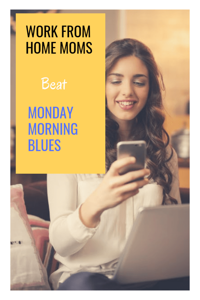 Monday Morning Mommy Mob >> 8 Ways Smart Work From Home Mommies Beat Monday Morning Blues Mom